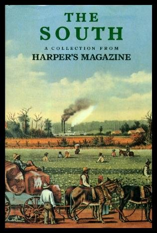 9780831742539: The South: A Collection From Harper's Magazine