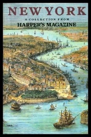 New York, Collection from Harper's Magazine: Harper's