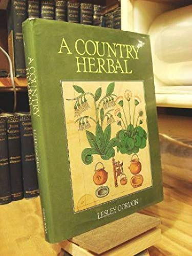 9780831744465: A Country Herbal