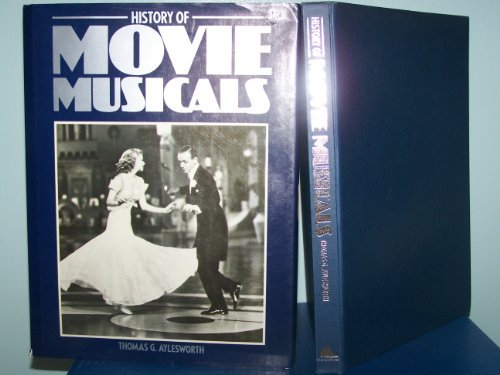 History of Movie Musicals: Aylesworth, Thomas G.