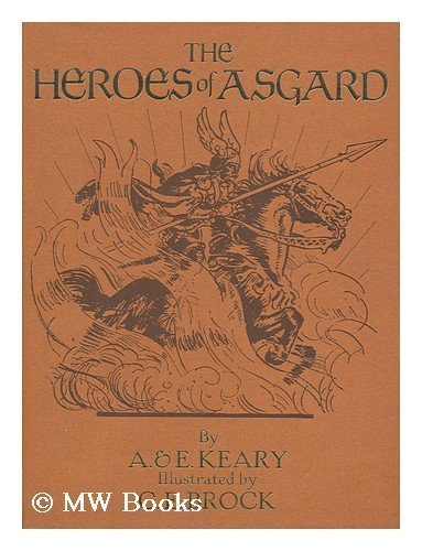 9780831744755: The Heroes of Asgard: Tales from Scandinavian Mythology