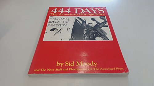 444 Days: The American Hostage Story: Moody, Sid