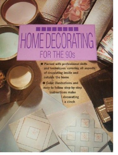 9780831746278: Home Decorating for the 90s