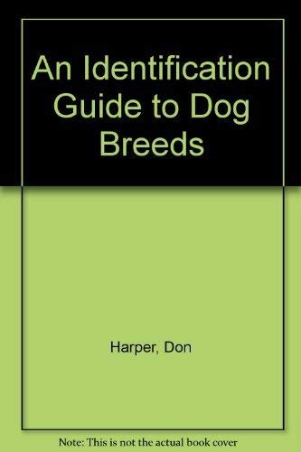 9780831748180: An Identification Guide to Dog Breeds