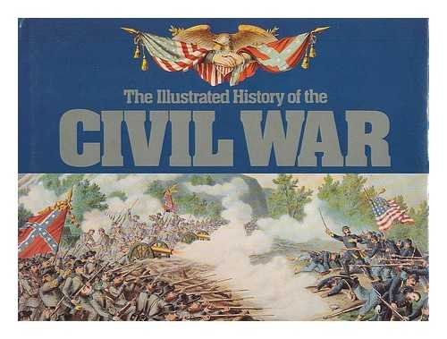 9780831748562: Illustrated History of the American Civil War