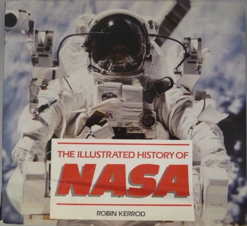 Illustrated History of Nasa