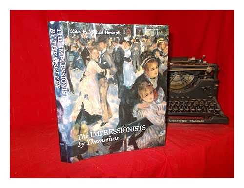9780831749743: The Impressionists by Themselves