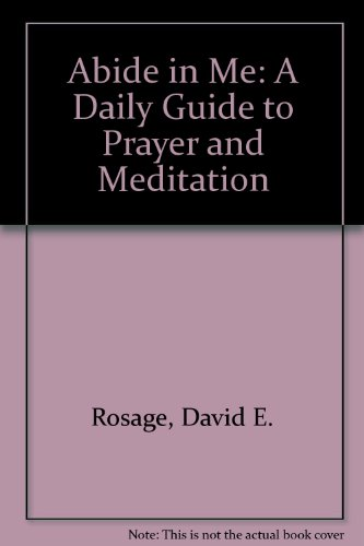9780831749767: Abide in Me: A Daily Guide to Prayer and Meditation