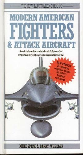 9780831750596: The New Illustrated Guide to Modern American Fighters & Attack Aircraft