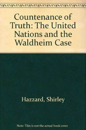 9780831750763: Countenance of Truth: The United Nations and the Waldheim Case