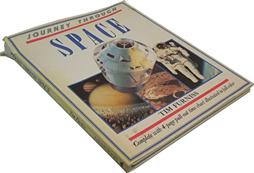 Journey Through Space Complete with four pages pull-out time chart illustrated in full color: ...