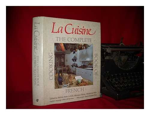 LA Cuisine: The Complete Book of French Cooking