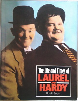 9780831754594: The Life and Times of Laurel and Hardy (Life and Times Series)