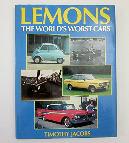 9780831754938: Lemons: The World's Worst Cars