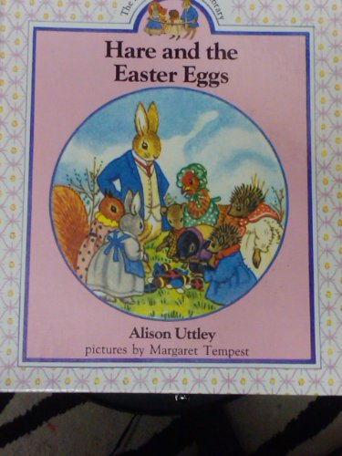 9780831756253: Hare and the Easter Eggs (The Little Grey Rabbit Library)