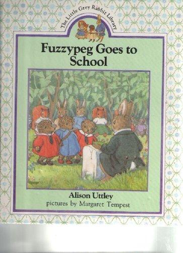 9780831756291: Fuzzypeg Goes to School (The Little Grey Rabbit Library)
