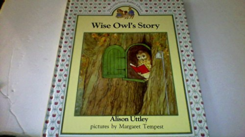 9780831756307: Wise Owl's Story (The Little Grey Rabbit Library)
