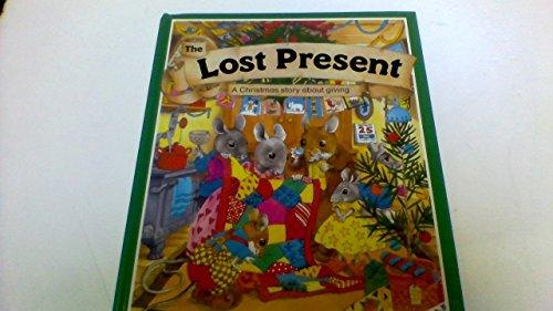 The Lost Present: Angela Holroyd; Illustrator-David Anstey