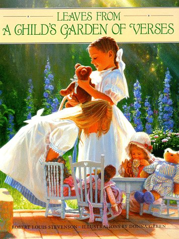 Leaves From A Child's Garden of Verses: Stevenson, Robert Louis