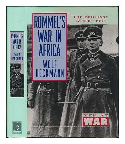 9780831757083: Rommel's War in Africa (Men at War)