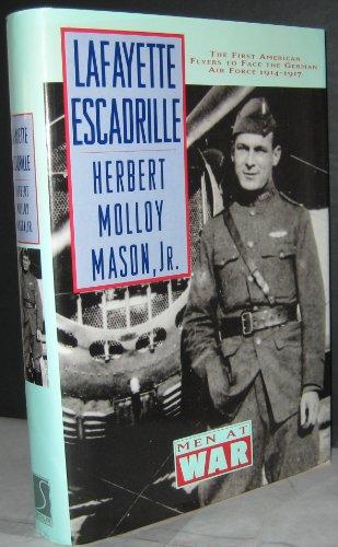 9780831757120: The Lafayette Escadrille (Men at War Series)