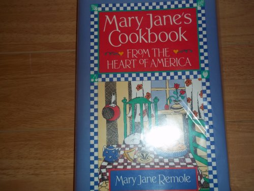 9780831757625: Mary Jane's Cookbook: From the Heart of America