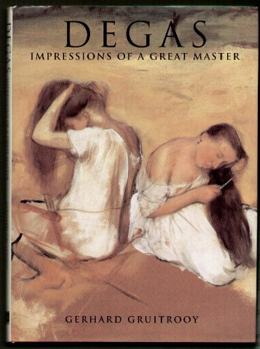 9780831757793: Degas: Impressions of a Great Master