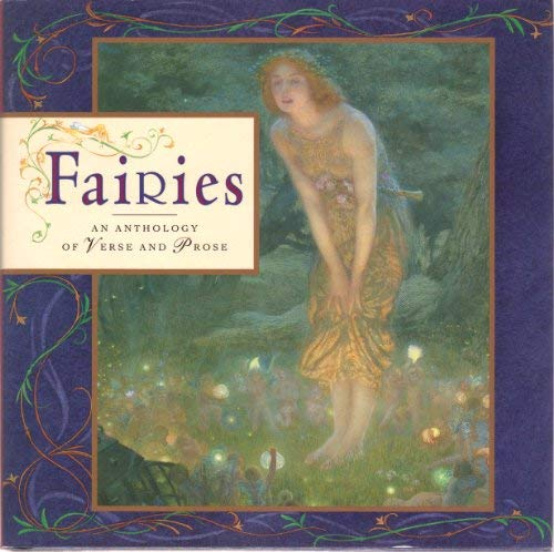 9780831757830: Fairies: An Anthology of Verse and Prose