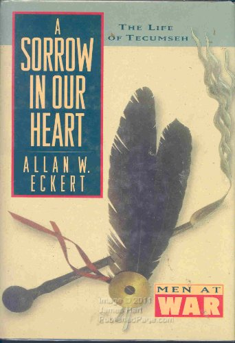 9780831757878: Sorrow in Our Heart, A : The Life of Tecumseh