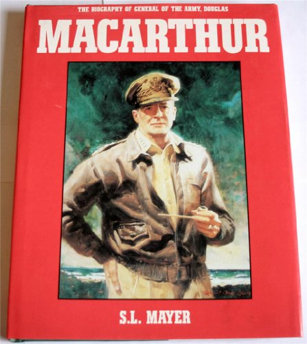9780831757939: The Biography of General of the Army, Douglas Macarthur