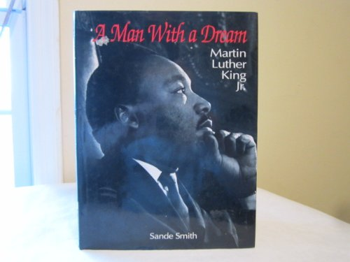 9780831758011: A Man With a Dream: Martin Luther King Jr.