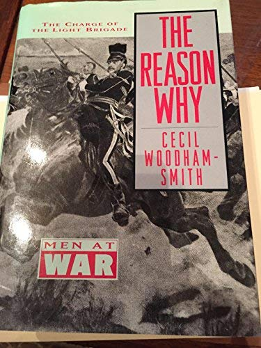 9780831758165: The Reason Why: Men at War
