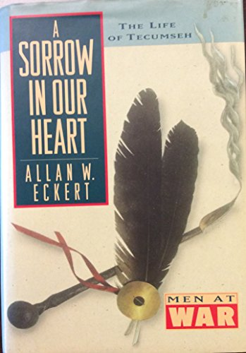 9780831758172: A Sorrow in Our Heart: The Life of Tecumseh