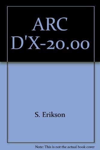 Arc D'X-20.00: Erikson, S.