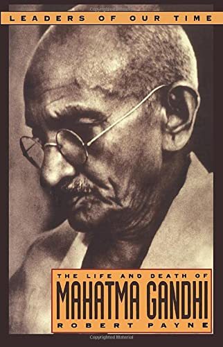 9780831758707: The Life and Death of Mahatma Gandhi (Leaders of Our Time)