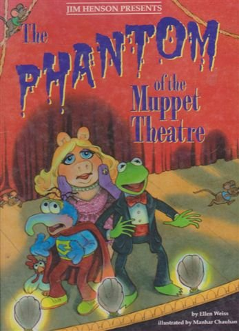 9780831761516: The Phantom of the Muppet Theater