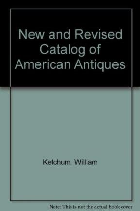 9780831763152: New and Revised Catalog of American Antiques