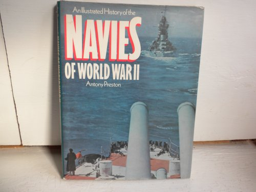 9780831763398: An illustrated history of the navies of World War II