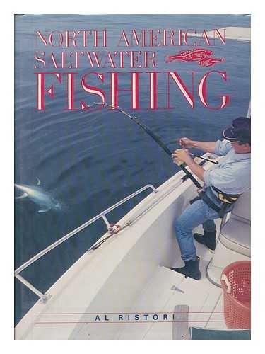 North American Salt Water Fishing: Al Ristori