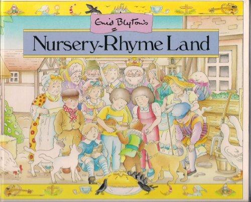 Enid Blyton's Nursery-Rhyme Land: Blyton, Enid
