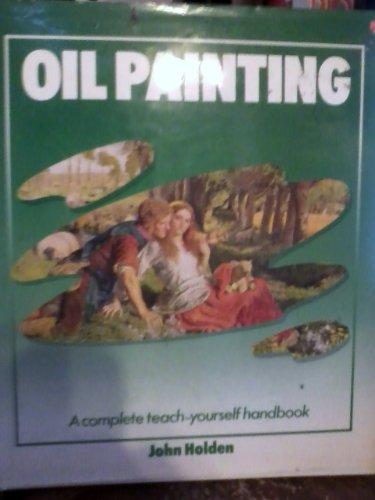 Oil painting (9780831765637) by Holden, John