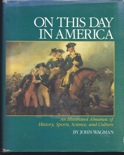 9780831766245: On This Day in America: An Illustrated Almanac of American History Sports Science