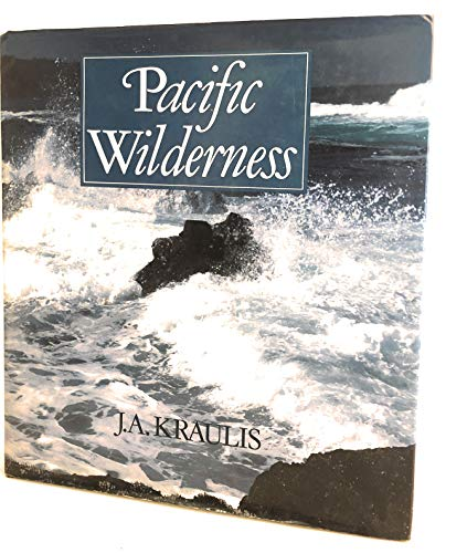 Pacific Wilderness: Kraulis, Janis