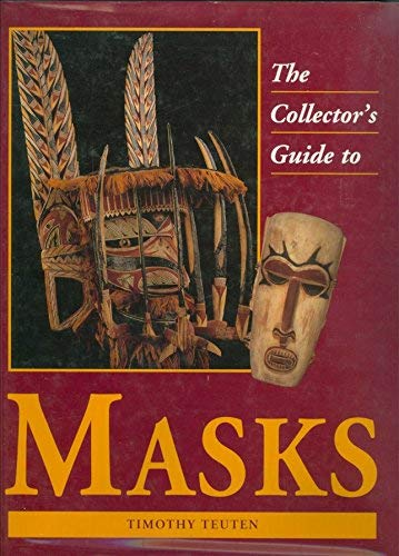 9780831767525: The Collector's Guide to Masks (Collector's Guide Series)