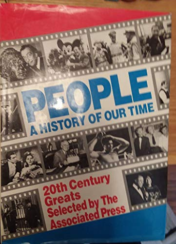 People A History of our Time 20th Century Greats: The Asociated Press