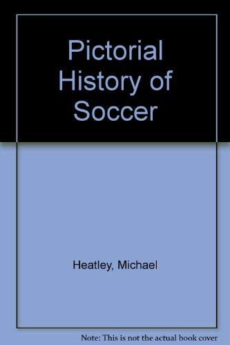 9780831769192: Pictorial History of Soccer