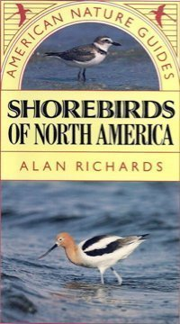 9780831769628: Shorebirds of North America (American Nature Guides)