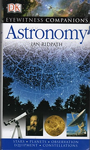9780831769697: Astronomy: A Comprehensive Guide to the Universe