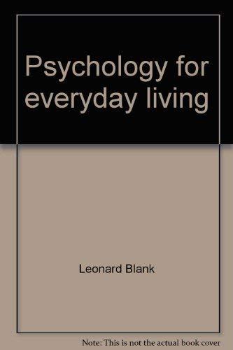 Psychology for Everyday Living: Kenneth Lewes; Leonard