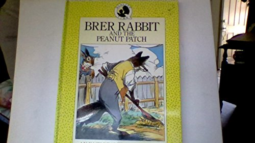 9780831772888: Brer Rabbit and the Peanut Patch (An Easy Reader for Ages 6-8)